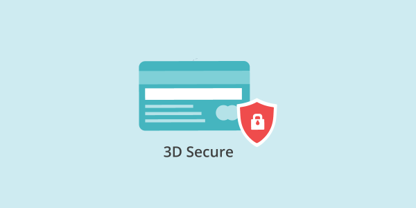 What is 3D Secure and why you need this as an online merchant